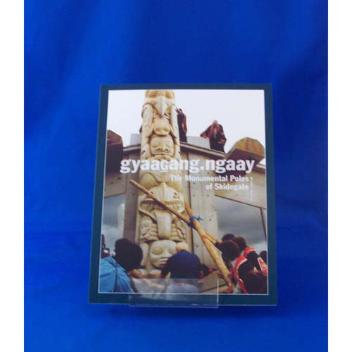 Book-The Monumental Poles of Skidegate