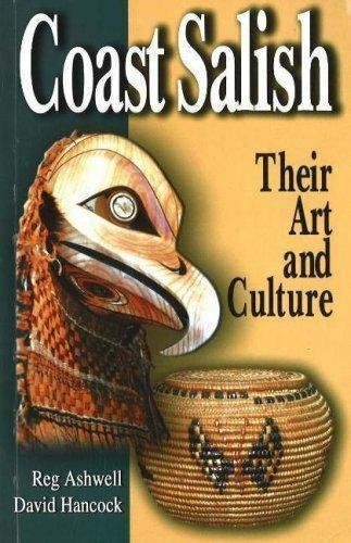 Coast Salish Their Art and Culture