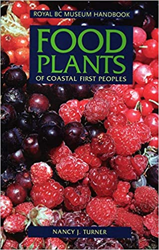 Food Plants of the Coast First Peoples