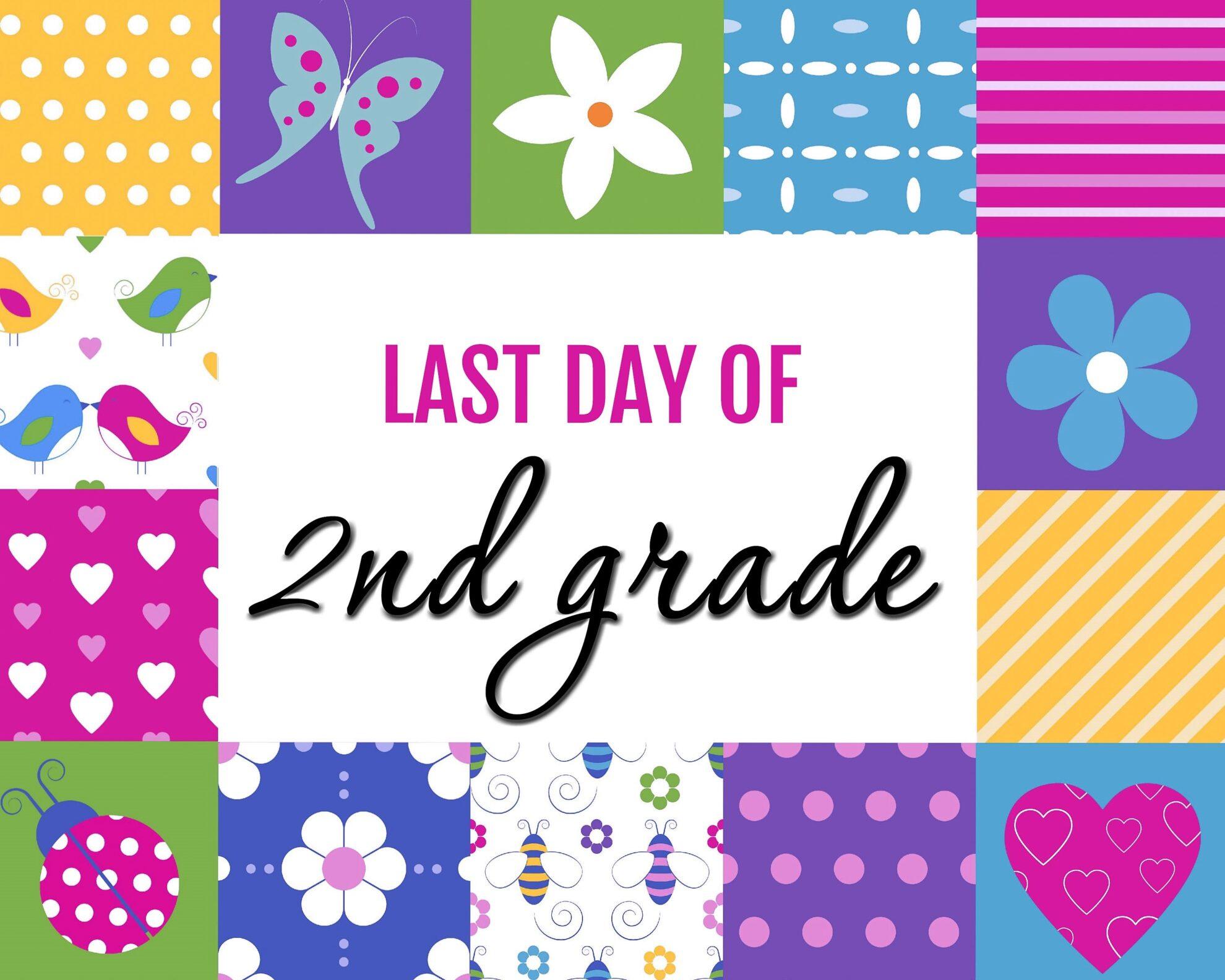 Last Day Of School Free Printables