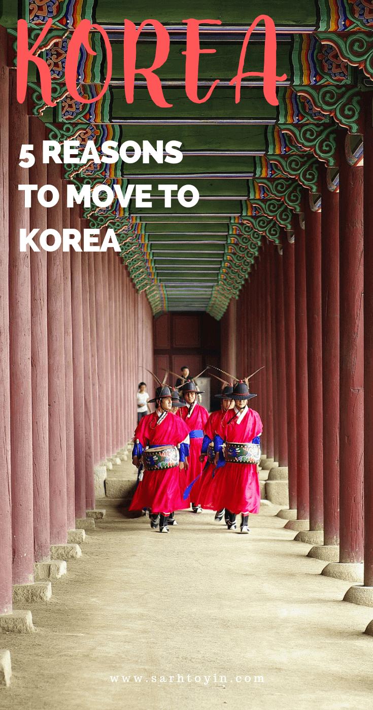 5 reasons to move to Korea