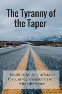 Tyranny of the marathon Taper