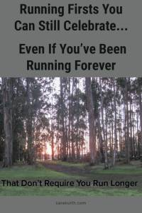 Running Successes and Firsts
