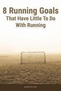 Non Running Running Goals