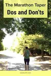 Marathon Taper Do and Don'ts
