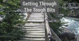 Pushing Through The Tough Bit