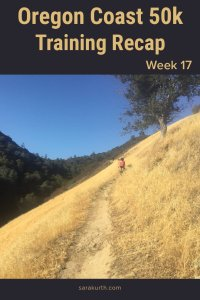 Oregon Coast 50k Training Recap wk 17