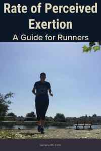 Rate of Perceived Exertion - A Guide For Runners