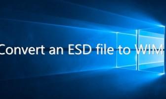Convert Windows 10 ESD file to WIM