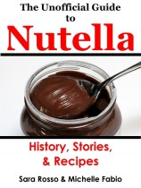 The Unofficial Guide to Nutella book cover