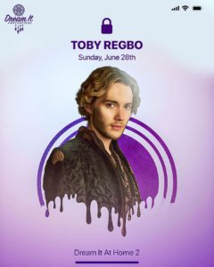 Toby Regbo - Dream It At Home 2 (Instagram - Dream It Conventions)