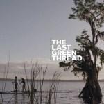 The Last Green Thread