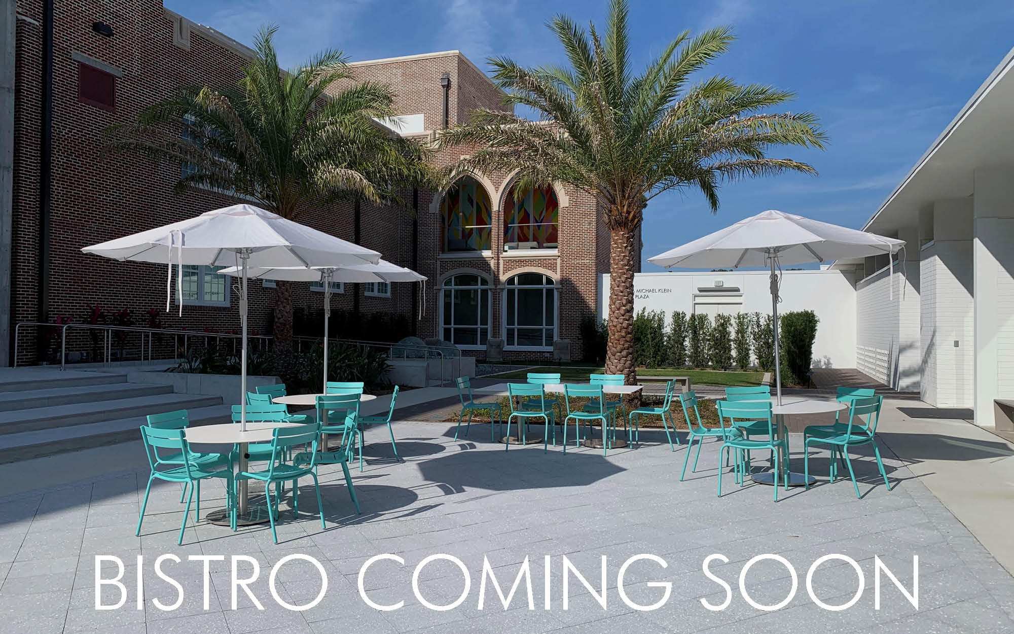 Bistro Coming Soon- Enjoy the Marcy & Michael Klein Plaza in the meantime