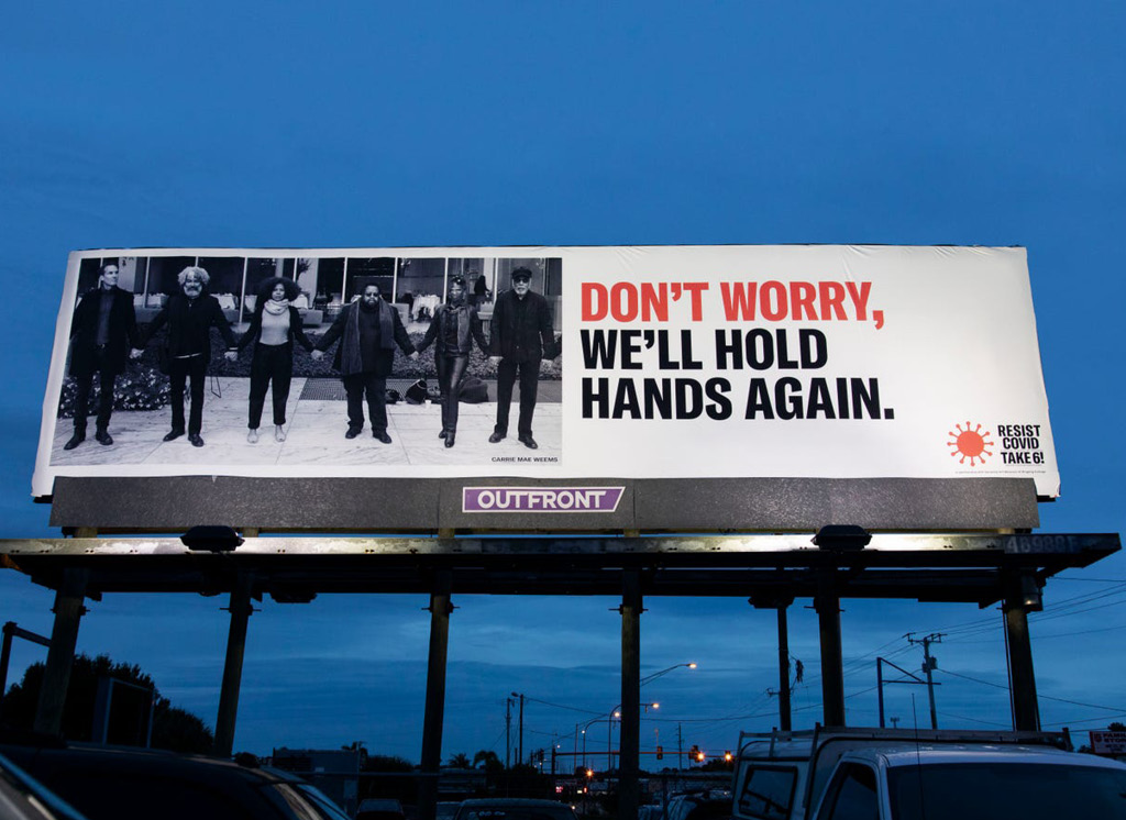 Carrie Mae Weems, RESIST COVID/TAKE 6! poster on a billboard at US301 and 17th Street, Photo: Matthew Holler