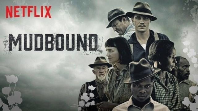 Mudbound film discussion