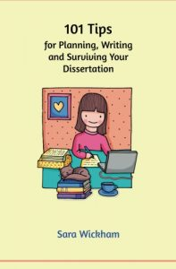 101 tips for planning, writing and surviving your dissertation.