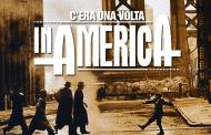 """6 luglio 1984: esce """"C'era una volta in America"""", capolavoro assoluto. (di Giampaolo Cassitta)"""