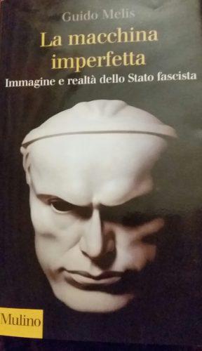 Guido Melis e il fascismo difettoso (di Cosimo Filigheddu)