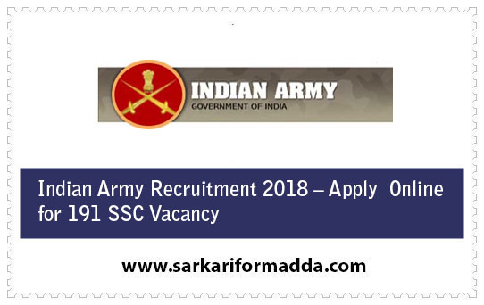 Indian Army Recruitment 2018 – Apply  Online for 191 SSC Vacancy