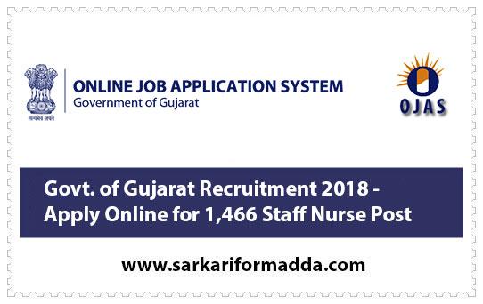 Govt. of Gujarat Recruitment 2018 - Apply Online for 1,466 Staff Nurse Post