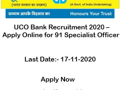 UCO Bank Recruitment 2020 – Apply Online for 91 Specialist Officer Vacancy