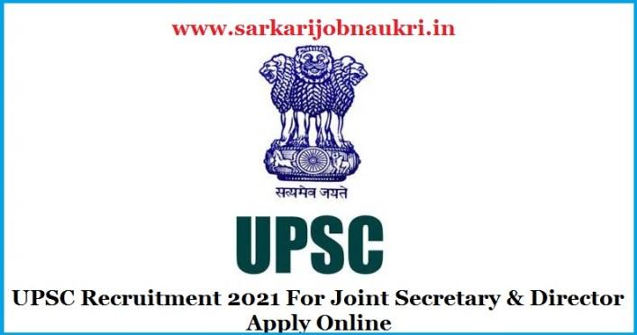 UPSC Recruitment 2021 For Joint Secretary & Director Apply Online