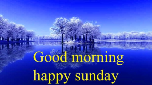 Sunday Good Morning Images Pics Wallpaper Photo Download For Whatsapp