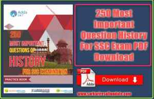 250 Most Important Question History For SSC Exam PDF Download