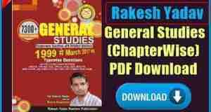 Rakesh Yadav General Studies (ChapterWise) PDF Download