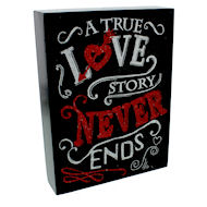 A true love story never dies black wooden plaque with red glitter