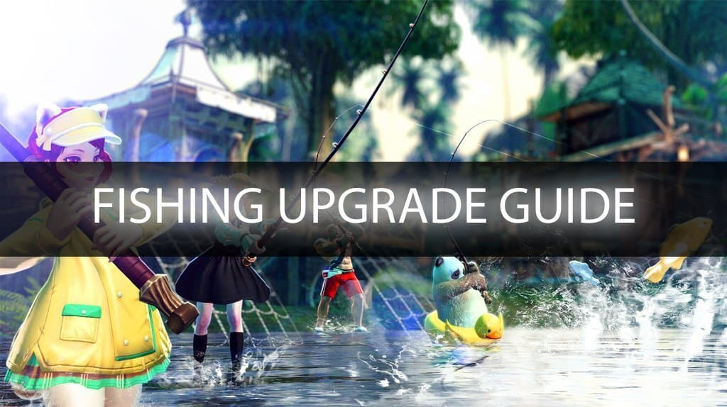TERA PS4/XB1 – Fishing Gear Upgrade