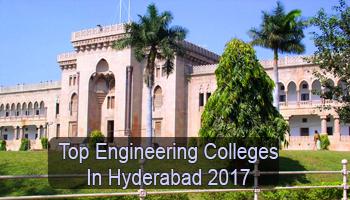 Top Engineering Colleges in Hyderabad 2017