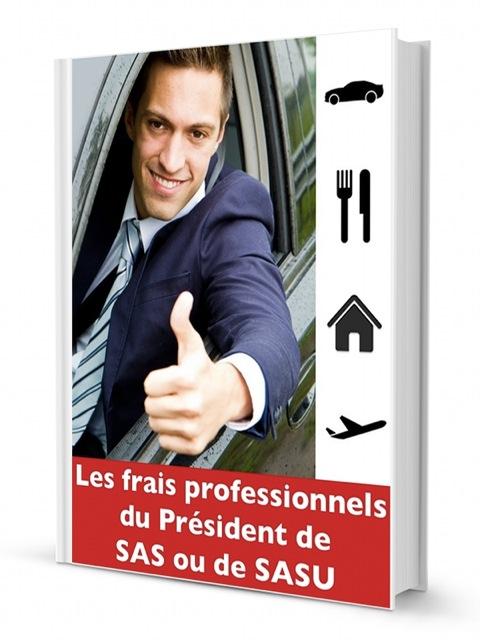 Les frais professionnels du Président de SAS ou de SASU