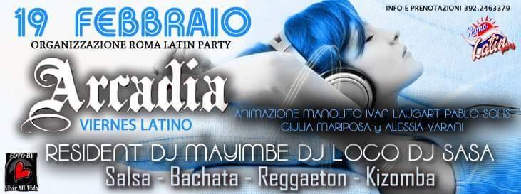 Viernes Latino! – Arcadia 19/02/2016