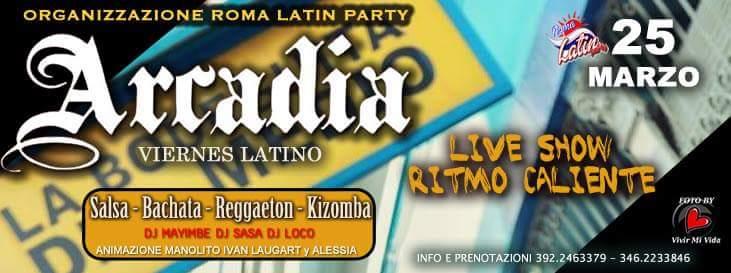 Arcadia: Viernes Latino! 25/03/2016