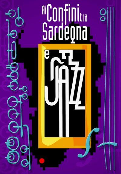 ai confini tr asardegna e jazz - festival jazz - festival jazz in sardegna - 2019 - sa scena sarda