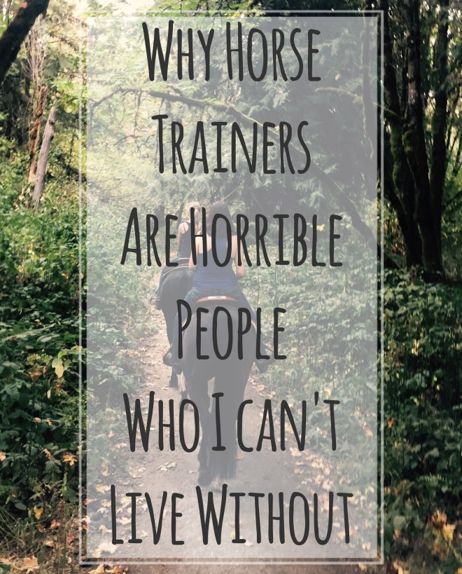 horse-trainers-are-horrible-people_a-humorous-post