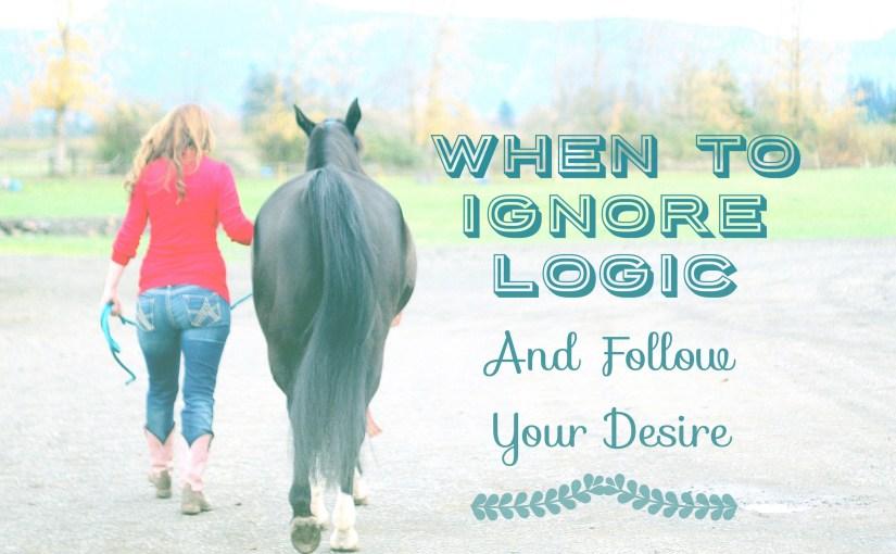 Follow Your Desire