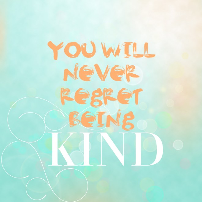 Quote On Being Kind
