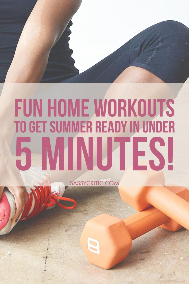 Fun 5-Minute Home Workouts - sassycritic.com