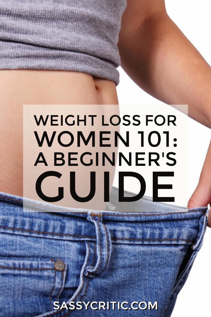 Weight Loss for Women 101: A Beginner's Guide - SassyCritic.com
