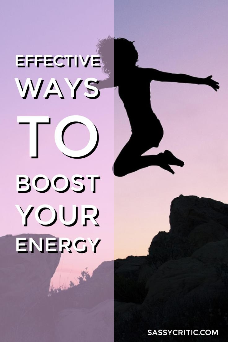 Effective Ways to Boost Your Energy - SassyCritic.com