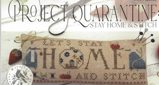 Project Quarantine: Stay Home & Stitch – With Thy Needle & Thread, Brenda  Gervais | :: Welcome Sassy Jacks Stitchery ::