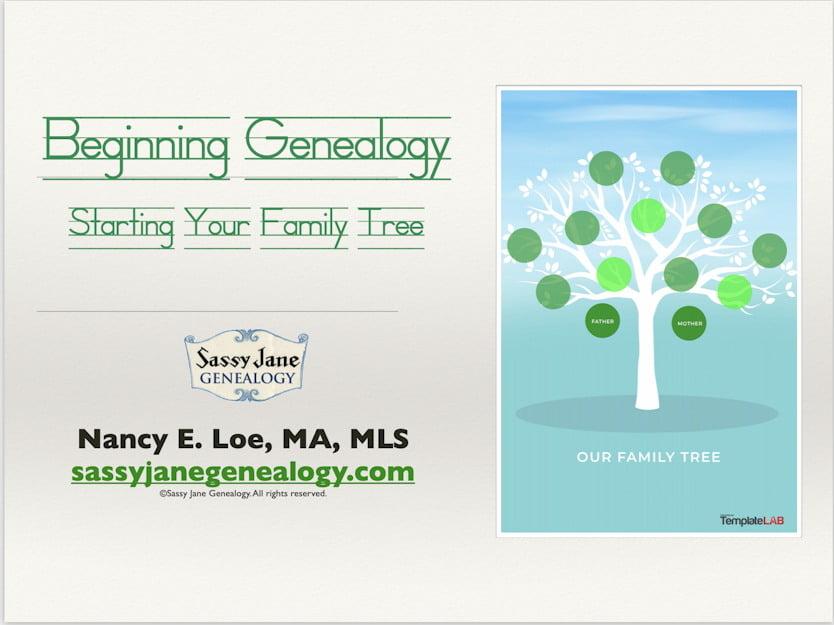 genealogy presentation beginning genealogy sassy jane loe
