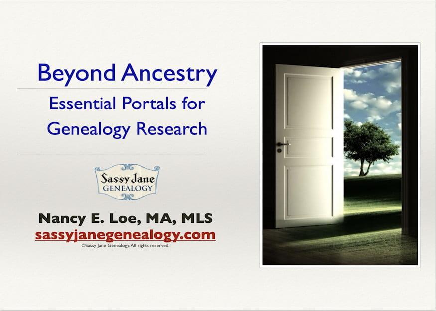 genealogy presentations genealogy speaker beyond ancestry essential portals for genealogy research sassy jane loe