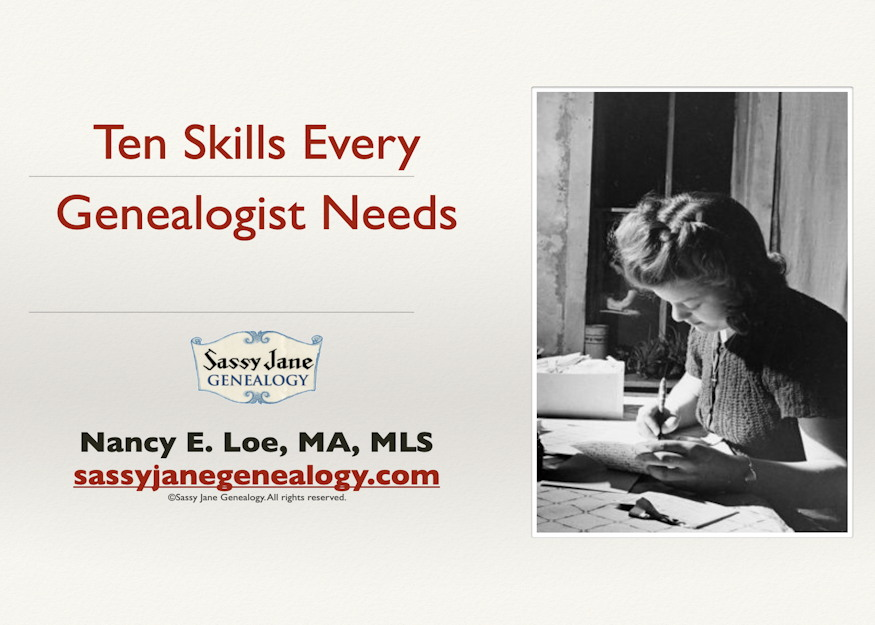 genealogy presentation ten skills every genealogist needs sassy jane loe