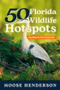 50 Florida Wildlife Hotspots