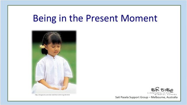 Being in the Present Moment
