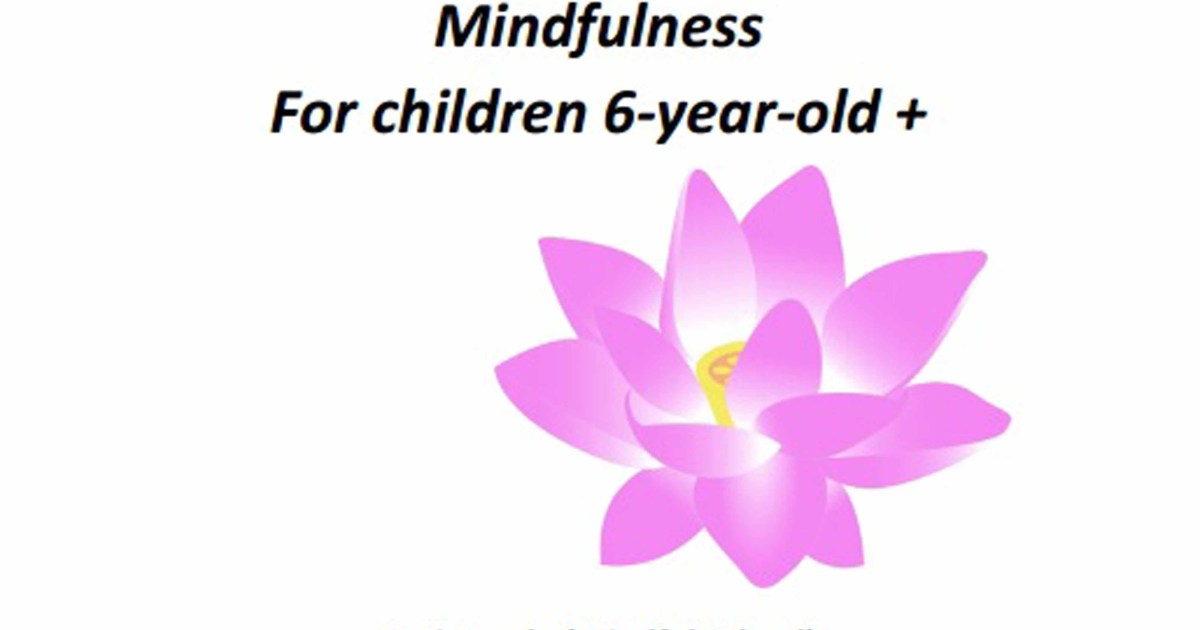 12 Lesson Plans to Teach Mindfulness for Children 6-Year-old plus