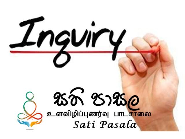 Inquiries on Sati Pasala